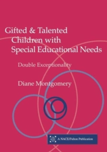Gifted and Talented Children with Special Educational Needs : Double Exceptionality, Paperback / softback Book