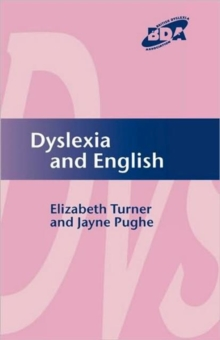 Dyslexia and English, Paperback / softback Book