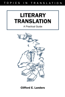 Literary Translation : A Practical Guide, Paperback Book