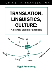 Translation, Linguistics, Culture : A French - English Handbook, Paperback Book