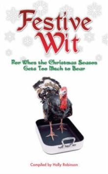 Festive Wit : Humorous Quotes About the Silly Season, Hardback Book