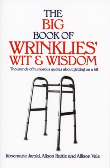 Big Book of Wrinklies Wit & Wisdom Pb, Paperback / softback Book