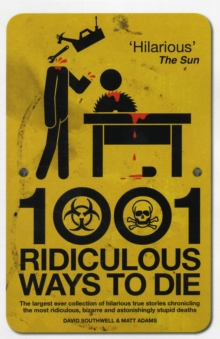 1001 Ridiculous Ways to Die, Paperback Book