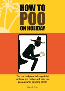 How to Poo on Holiday, Paperback Book