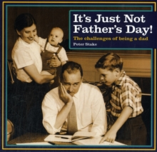 its Just Not Fathers Day, Hardback Book