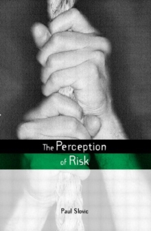 The Perception of Risk, Paperback / softback Book