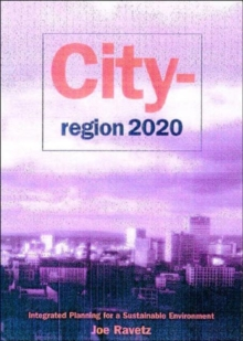 City-Region 2020 : Integrated Planning for a Sustainable Environment, Paperback / softback Book