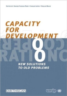 Capacity for Development : New Solutions to Old Problems, Paperback / softback Book