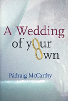 A Wedding of Your Own, Paperback Book