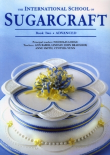 International School of Sugarcraft Book 2, Paperback / softback Book