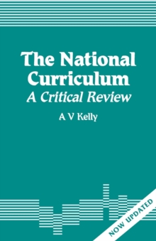 The National Curriculum : A Critical Review, Paperback / softback Book