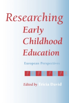 Researching Early Childhood Education : European Perspectives, Paperback / softback Book