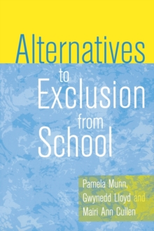Alternatives to Exclusion from School, Paperback Book