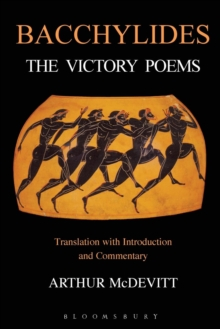 Bacchylides : The Victory Poems, Paperback / softback Book