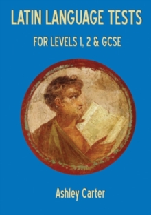 Latin Language Tests for Levels 1 and 2 and GCSE, Paperback Book