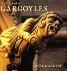 A Little Book of Gargoyles, Hardback Book