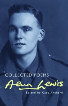 Alun Lewis : Collected Poems, Paperback Book