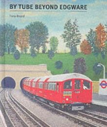By Tube Beyond Edgware, Paperback Book
