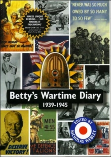 Betty's Wartime Diary 1939-1945, Paperback Book
