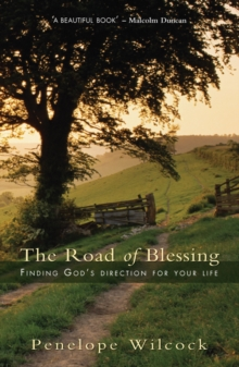 The Road of Blessing : Finding God's direction for your life, Paperback / softback Book