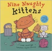 Nine Naughty Kittens, Paperback Book