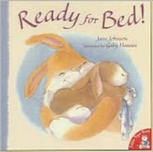 Ready for Bed!, Paperback Book