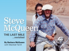 Steve McQueen, the Last Mile... Revisited, Hardback Book