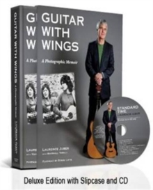 Guitar with Wings : WLJ's Musical Journey on Six Strings, Hardback Book