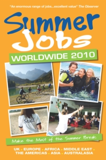 Summer Jobs Worldwide : Make the Most of the Summer Break, Paperback Book