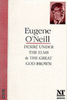 Desire Under the Elms/The Great God Brown, Paperback Book