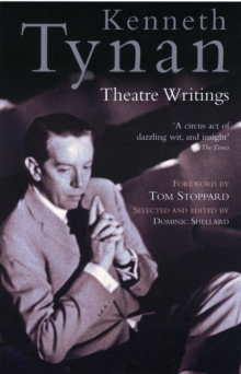 Kenneth Tynan: Theatre Writings, Paperback / softback Book