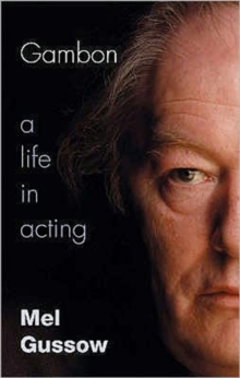 Gambon : A Life in Acting, Paperback Book