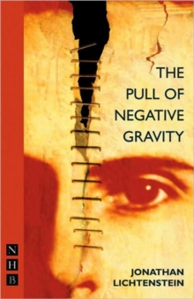 The Pull of Negative Gravity, Paperback / softback Book