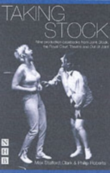 Taking Stock: The Theatre of Max Stafford Clark, Paperback / softback Book