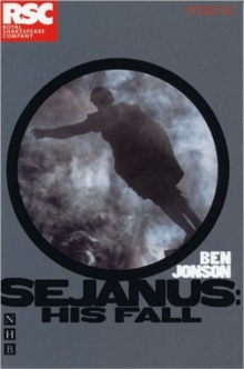 Sejanus: His Fall, Paperback / softback Book