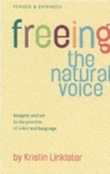 Freeing the Natural Voice, Paperback Book