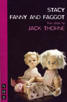 Stacy & Fanny and Faggot: two plays, Paperback / softback Book