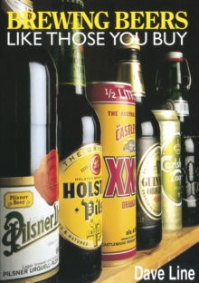 Brewing Beers Like Those You Buy, Paperback Book