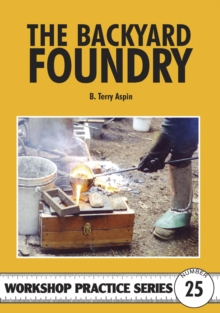 The Backyard Foundry, Paperback Book