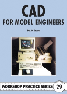 C.A.D for Model Engineers, Paperback Book