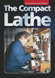 The Compact Lathe, Paperback Book