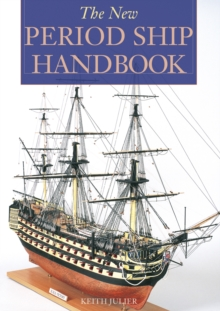 The New Period Ship Handbook, Paperback Book