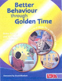 Better Behaviour Through Golden Time, Paperback Book