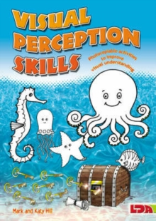 Visual Perception Skills : Photocopiable Activities to Improve Visual Understanding, Paperback Book