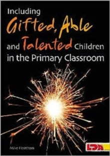 Including Gifted, Able and Talented Children in the Primary Classroom, Paperback / softback Book