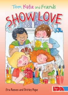 Tom, Katie and Friends Show Love, Paperback / softback Book