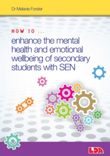 How to Enhance the Mental Health and Emotional Wellbeing of Secondary Students with Sen, Mixed media product Book