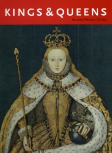 Kings & Queens : National Portrait Gallery, Paperback Book