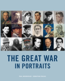 Great War in Portraits, Hardback Book