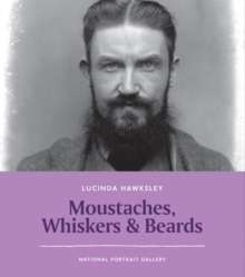 Moustaches, Whiskers and Beards, Paperback Book